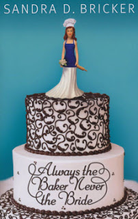 Always the Baker, Never the Bride Book Cover