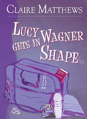 Lucy Wagner Gets In Shape Book Cover