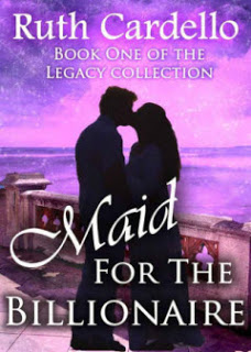Maid for the Billionaire (Legacy Collection, Book 1) Book Cover