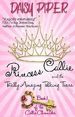 Princess Callie and the Totally Amazing Talking Tiara (Callie Chronicles) Book Cover