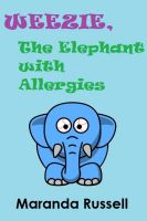 Weezie, The Elephant with Allergies Book Cover