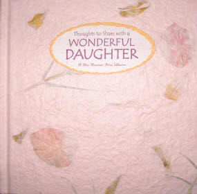 Thoughts to Share with a Wonderful Daughter Book Cover