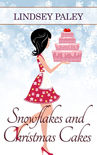 Snowflakes and Christmas Cakes Book Cover