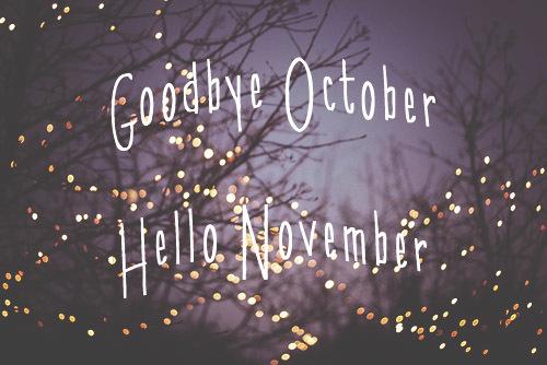 44753-goodbye-october-hello-november